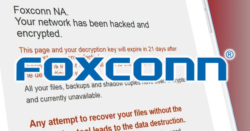 Foxconn bị yêu cầu tiền chuộc kỷ lục 34 triệu USD sau khi bị tấn công mạng